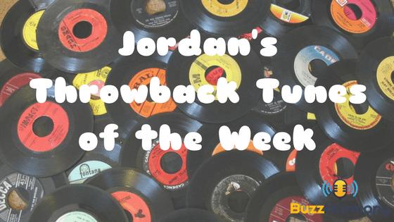 Jordan's Throwback Tunes of the Week