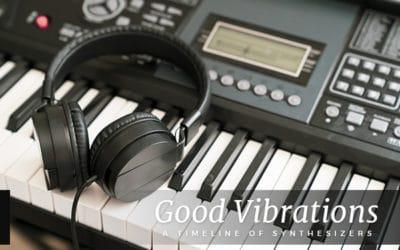 Good Vibrations: A Synthesizer Timeline